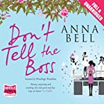 Don't Tell the Boss | Anna Bell