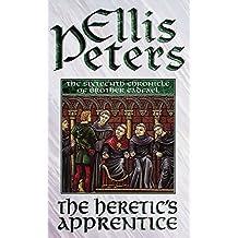 Cadfael 16 Heretics Apprent