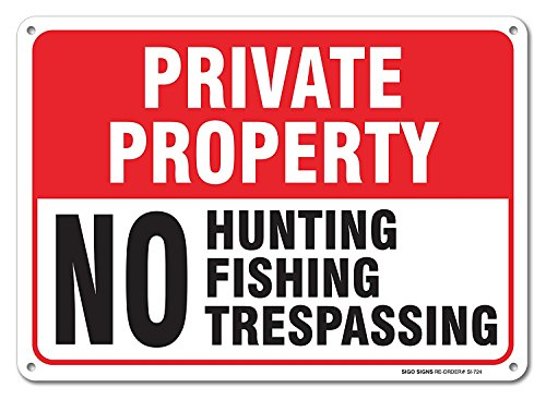 Private Property Hunting Trespassing Aluminum