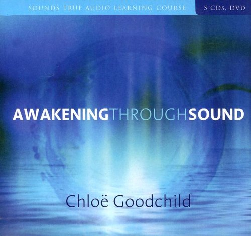 Awakening Through Sound by Sounds True, Incorporated