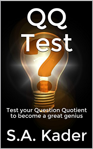 QQ Test: Test your Question Quotient to become a great genius