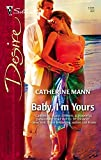 Baby, I'm Yours (Harlequin Desire)