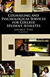 img - for Counseling and Psychological Services for College Student-Athletes published by Fitness Information Technology (2009) book / textbook / text book