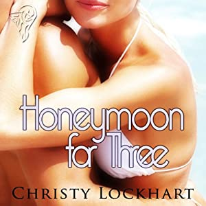 Honeymoon for Three Audiobook