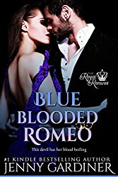 Blue-Blooded Romeo (The Royal Romeos Book 6)
