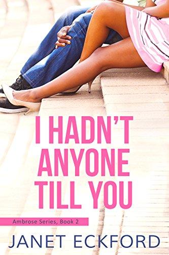 I Hadn't Anyone Till You (Ambrose Series Book 2)