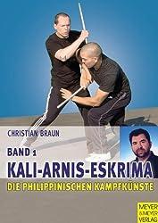 Die philippinischen Kampfkünste, Bd.1. Kali-Arnis-Eskrima