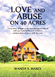 Love and Abuse on 40 Acres