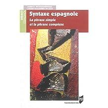 Syntaxe espagnole : la phrase simple et la phrase complexe