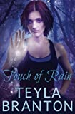 Touch of Rain: Volume 1