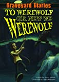 To Werewolf or Not to Werewolf: Book 4