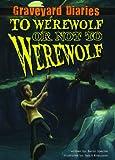 To Werewolf or Not to Werewolf: Book 4