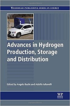 Advances in Hydrogen Production, Storage and Distribution (Woodhead Publishing Series in Energy)