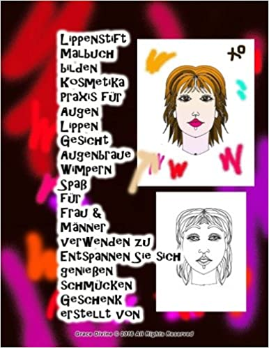 Book Lippenstift Malbuch bilden Kosmetika Praxis für Augen Lippen Gesicht Augenbraue Wimpern Spaß für Frau & Männer verwenden zu Entspannen Sie sich genießen schmücken Geschenk erstellt von Grace Divine
