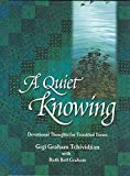 A Quiet Knowing: Devotional Thoughts for Troubled Times