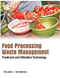 img - for Food Processing Waste Management: Treatment and Utilization Technology book / textbook / text book