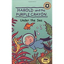By Liza Baker Harold And The Purple Crayon: Under The Sea [Paperback]