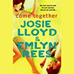 Come Together | Josie Lloyd,Emlyn Rees