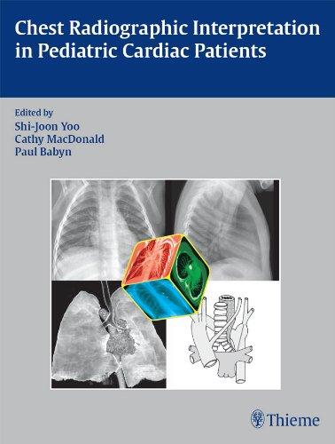 Chest Radiographic Interpretation in Pediatric Cardiac Patients (1st 2010) [Yoo, MacDonald & Babyn]