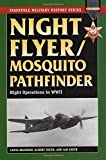 Night Flyer/mosquito Pathfinder: Night Operations in World War II (Stackpole Military History)
