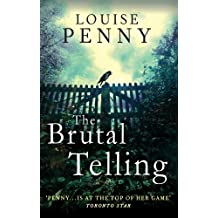The Brutal Telling: A Chief Inspector Gamache Mystery, Book 5 (Chief Inspector Armand Gamache series)