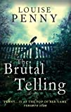 The Brutal Telling by Louise Penny front cover