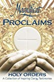 img - for Magnificat Proclaims Holy Orders: A Collection of Inspiring Clergy Testimonies book / textbook / text book