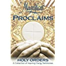 Magnificat Proclaims Holy Orders: A Collection of Inspiring Clergy Testimonies