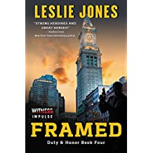 Framed: A Duty & Honor Novel