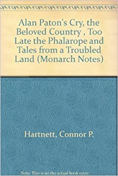Book Alan Paton's Cry, the Beloved Country and Too Late the Phalarope Tales from a Troubled Land (Monarch Notes) by Paton Alan (1987-11-01)