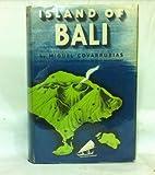 Island of Bali, Miguel Covarrubias, 0394430840