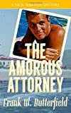The Amorous Attorney (A Nick Williams Mystery)