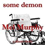 Some Demon   Mel Murphy