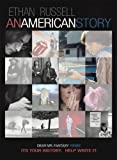 Ethan Russell: An American Story: It's Your History. Help Write It. (ed 1.0)