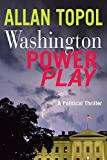 img - for Washington Power Play: A political thiller book / textbook / text book