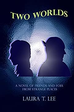 Two Worlds (A novel of friends and foes from strange places): [ A 72 chapters 62,000-word amusing novel pubished by the teen author at age 10. ]