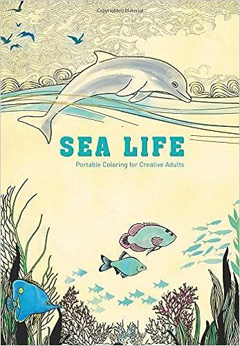Amazon.com: Sea Life: Portable Coloring for Creative Adults (Adult ...