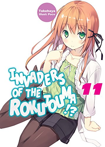 Invaders of the Rokujouma!?: Volume 11