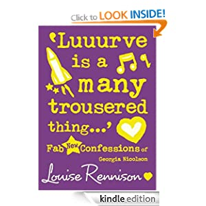 Confessions of Georgia Nicolson (8) - 'Luuurve is a many trousered thing...' (Confessions of Georgia Nicolsn) Louise Rennison
