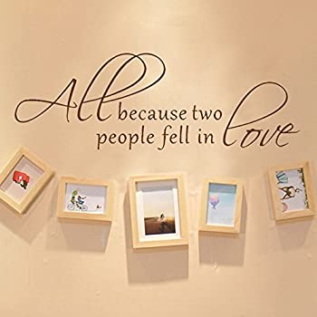 Amazon.com: All Because Two People Fell In Love vinyl lettering wall ...