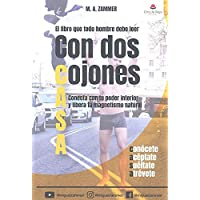 LIBRO QUE TODO HOMBRE DEBE LEER CON DOS COJONES CASA