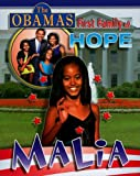 Malia (The Obamas: First Family of Hope)