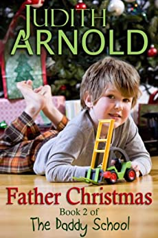 Father Christmas (The Daddy School Series Book 2) by [Arnold, Judith]