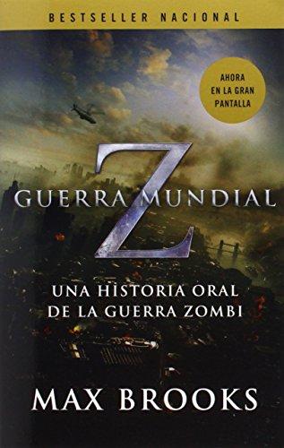 Descargar Libro Guerra Mundial Z: Una Historia Oral De La Guerra Zombi = World War Z Max Brooks