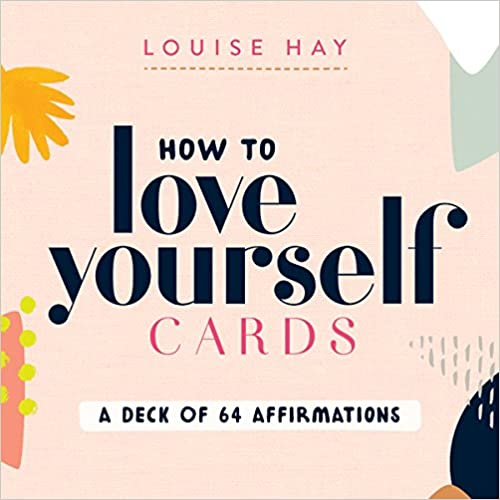 Louise Hay How to Love Yourself Cards - a deck of 64 affirmations