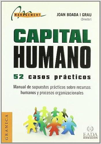 Libro Casos prácticos gestión del Capital Humano