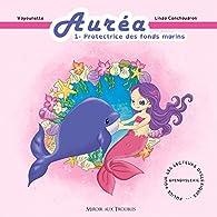 Auréa - Protectrice des Fonds Marins par Linda Conchaudron