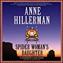 Spider Woman's Daughter : A Leaphorn & Chee Novel Audiobook by Anne Hillerman Narrated by Christina Delaine