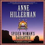 Spider Woman's Daughter: A Leaphorn & Chee Novel | Anne Hillerman