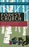 Forest Church, Bruce Stanley, 1625240082